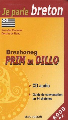 Brezhoneg Prim Ha Dillo : Le Breton au quotidien (1CD audio) par Yann-Ber Kemener