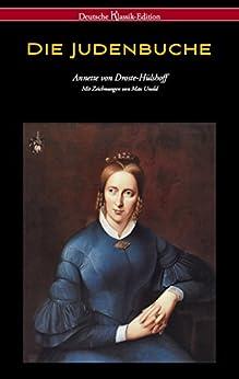 Die Judenbuche (Deutsche Klassik Edition - mit Zeichnungen von Max Unold) von [von Droste-Hülshoff, Annette]