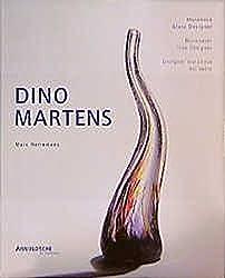 Dino Martens. Muraneser Glas-Designer 1922-1963. Werksverzeichnis