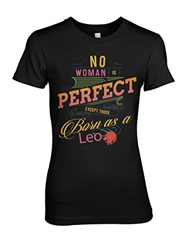 No Woman Is Perfect Except Those Born As A Leo Leone Segno zodiacale Compleanno Donna T-Shirt Maglietta Nero