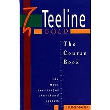 Teeline Gold Coursebook: Coursebook