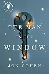 The Man in the Window (Nancy Pearl's Book Lust Rediscoveries) by Jon Cohen (2013-09-24)