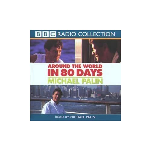 Around the World in 80 Days (Radio Collection) by Michael Palin (2003-08-04)