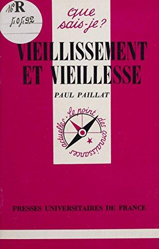 Vieillissement et vieillesse (Que sais-je ? t. 1046) par Paul Paillat