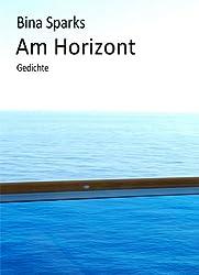 Am Horizont (Gedichte) (German Edition)