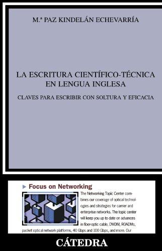 La escritura científico-técnica en lengua inglesa: Claves para escribir con soltura y eficacia (Lingüística)