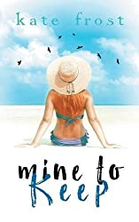 Mine to Keep: (A Prequel Novella to The Butterfly Storm)