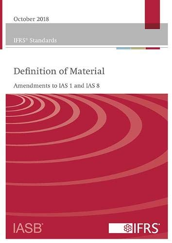 Definition of Material: Amendments to IAS 1 and IAS 8
