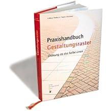 Praxishandbuch Gestaltungsraster. Effizientes Arbeiten mit typografischen Rastern