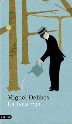 La hoja roja por Miguel Delibes