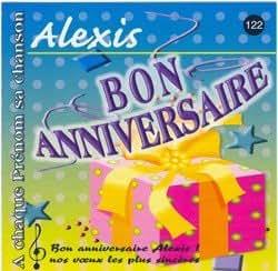 Bon anniversaire Alexis