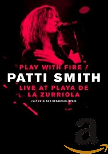 Patti Smith - Play with fire