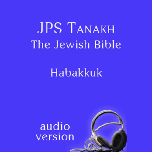 The Book of Habakkuk: The JPS Audio Version  Audiolibri