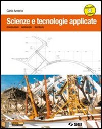 Scienze e tecnologie applicate. Con e-book. PEr le Scuole superiori. Con DVD-ROM