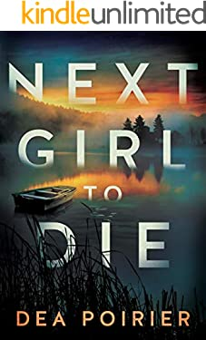 Next Girl to Die (The Calderwood Cases Book 1) (English Edition)