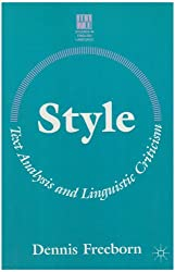 Style: Text Analysis and Linguistic Criticism (Studies in English Language)