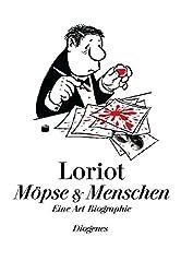 Möpse & Menschen: Eine Art Biographie