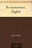 Île mystérieuse. English (English Edition)