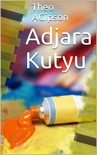 Couverture du livre Adjara Kutyu