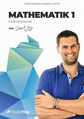 Mathematik 1 für Ingenieure: StudyHelp und Daniel Jung