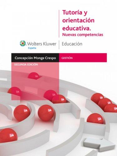 Tutoría y orientación educativa: Nuevas competencias (Gestión) por Concepción Monge Crespo