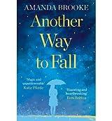 [(Another Way to Fall)] [Author: Amanda Brooke] published on (September, 2013)