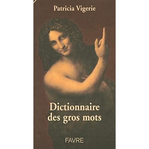 Dictionnaire des gros mots