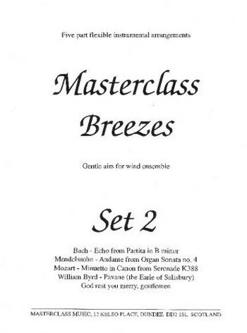 Bach, Byrd, Mendelssohn and Mozart, Traditional Arr: Don Masterclass Breezes Set 2 -