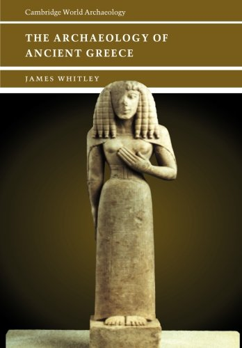 The Archaeology of Ancient Greece Paperback (Cambridge World Archaeology)