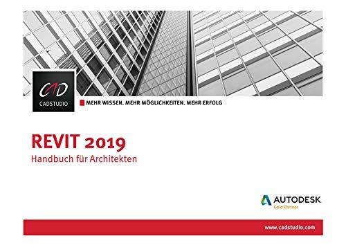 Revit 2019 - Handbuch für Architekten
