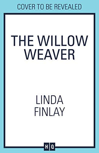 The Willow Weaver: A heartwarming tale from the Queen of the West Country Saga (English Edition)