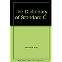 The Dictionary of Standard C
