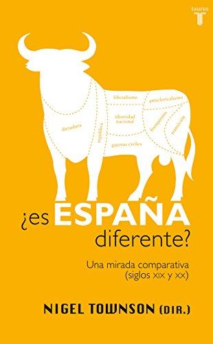 Descargar Libro ¿Es España diferente?: Una mirada comparativa (siglos XIX y XX) de Nigel Townson