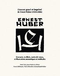 Ernest Huber : Gravures, ex-libris, cartes de voeux et illustrations anatomiques et médicales