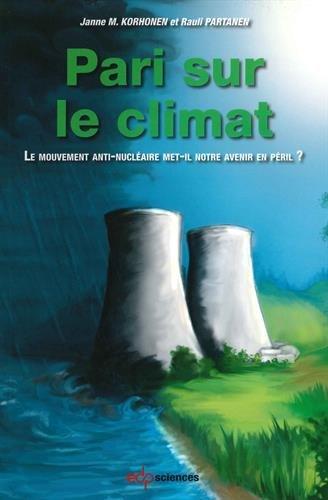 Pari sur le climat : Le mouvement anti-nucléaire ...
