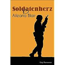 Soldatenherz: Gay Romance (German Edition)