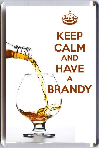keep-calm-and-have-a-brandy-fridge-magnet-printed-on-an-image-of-cognac-brandy-being-poured-into-a-b