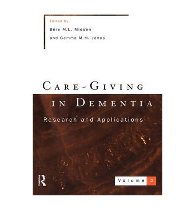 care-giving-in-dementia-volume-2-research-and-applications-author-gemma-m-m-jones-published-on-septe