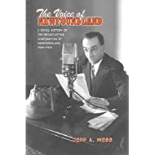 The Voice of Newfoundland: A Social History of the Broadcasting Corporation of Newfoundland, 1939-1949