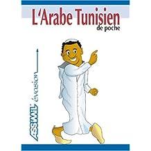L'Arabe Tunisien de Poche ; Guide de conversation