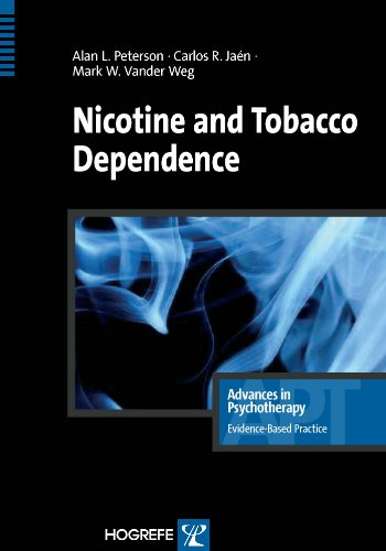Nicotine and Tobacco Dependence  (Advances in Psychotherapy: Evidence-Based Practice) (Advances in Psychotherapy - Evidence-Based Practice Book 21) (English Edition)