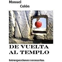 """De Vuelta Al Templo """"concursoindie2016"""""""