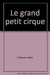 Le grand petit cirque