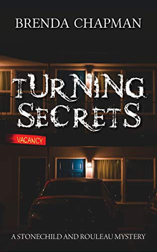 Turning Secrets (Stonechild and Rouleau 6)