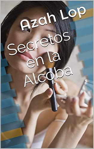 Secretos en la Alcoba