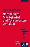 Nachhaltiges Management und Konsumentenverhalten: Sales Management in der Konsumgüterindustrie
