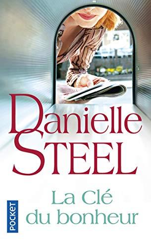 La clé du bonheur (Pocket roman) por Danielle Steel