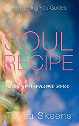 Soul Recipe: Reinventing You Guides