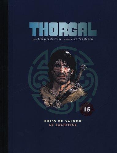 Thorgal, Tome 15 : Kriss de Valnor ; Le sacrifice
