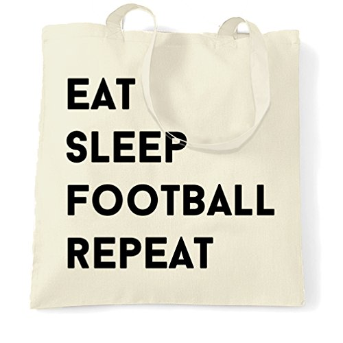 Eat Sleep Calcio Ripetere Hobby Sport Partita Professione Calcio Sacchetto Di Tote Natural